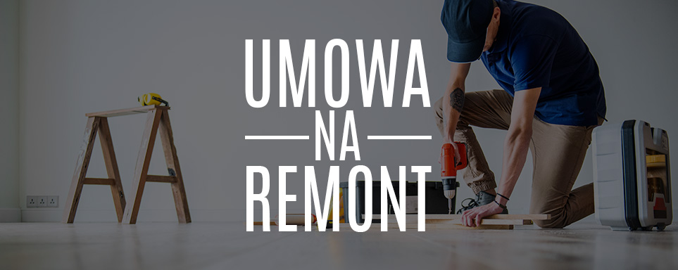Remont Umowa